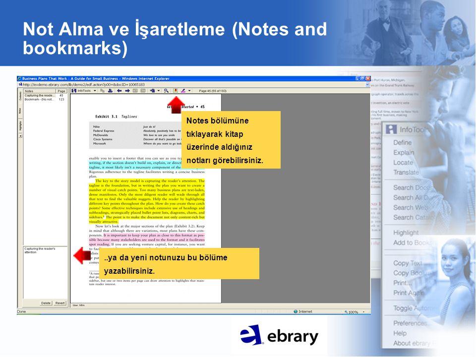 Not Alma ve İşaretleme (Notes and bookmarks) Notes bölümüne tıklayarak kitap üzerinde aldığınız notları görebilirsiniz...ya da yeni notunuzu bu bölüme yazabilirsiniz.