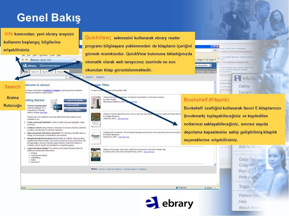 Ebrary Okuyucusu (Ebrary Reader) Çıktı alabilme, kopyalama ve not ekleme gibi özellikleri kullanabilmekiçin ebrary reader içinden görüntüleme gerekmektedir.