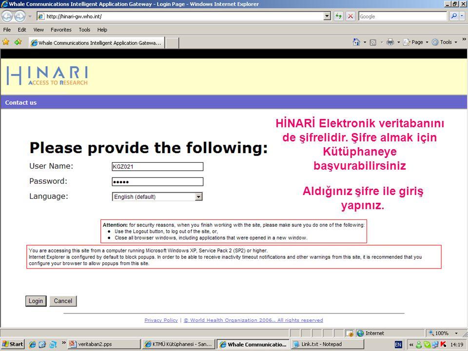 HİNARİ Elektronik veritabanını de şifrelidir.