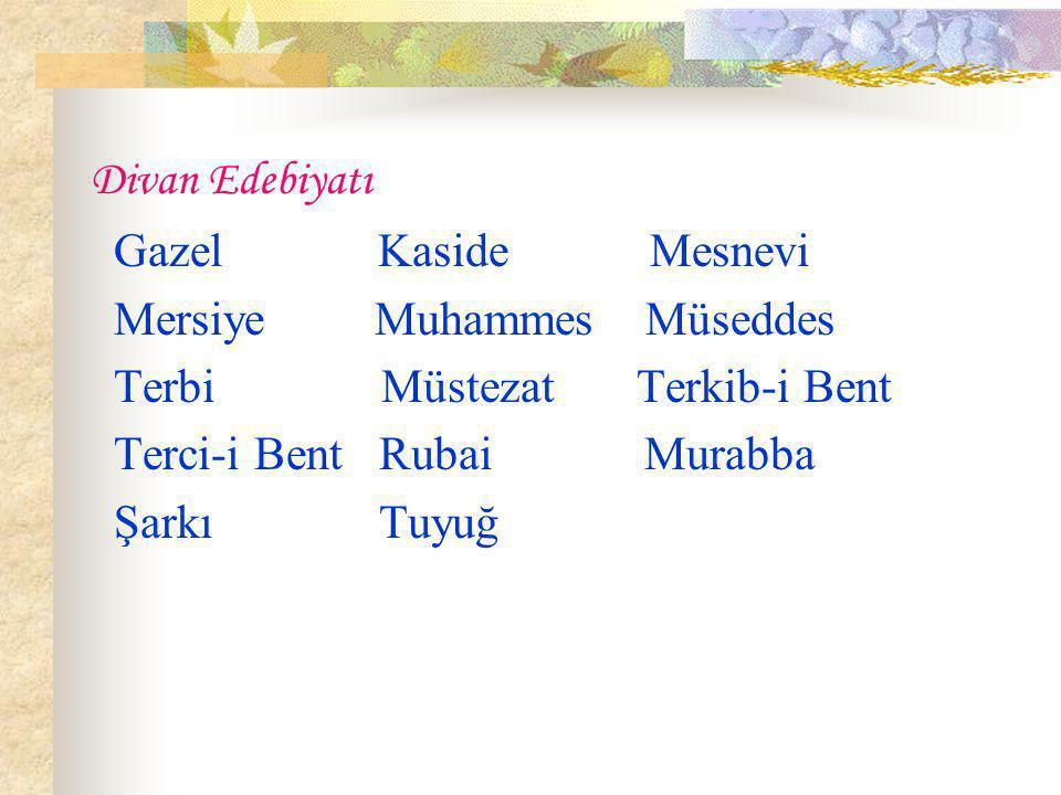 2) Tuyug  Türklerin bulduğu bir nazım biçimidir. Tek bir dörtlükten oluşur.