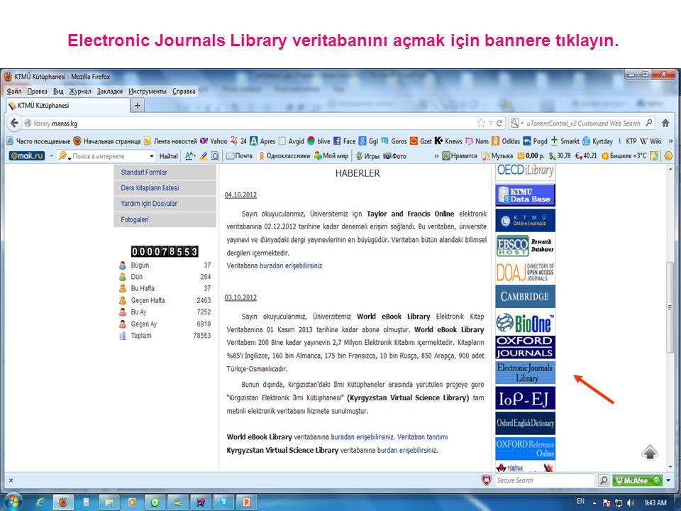 Electronic Journals Library veritabanını açmak için bannere tıklayın.