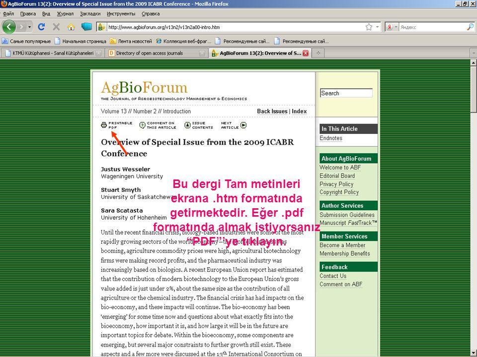 Bu dergi Tam metinleri ekrana.htm formatında getirmektedir.