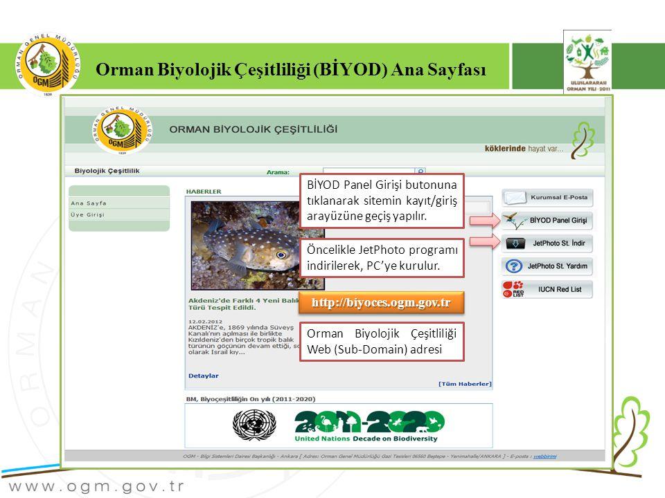 Orman Biyolojik Çeşitliliği (BİYOD) Ana Sayfası http://biyoces.ogm.gov.tr http://biyoces.ogm.gov.tr BİYOD Panel Girişi butonuna tıklanarak sitemin kayıt/giriş arayüzüne geçiş yapılır.