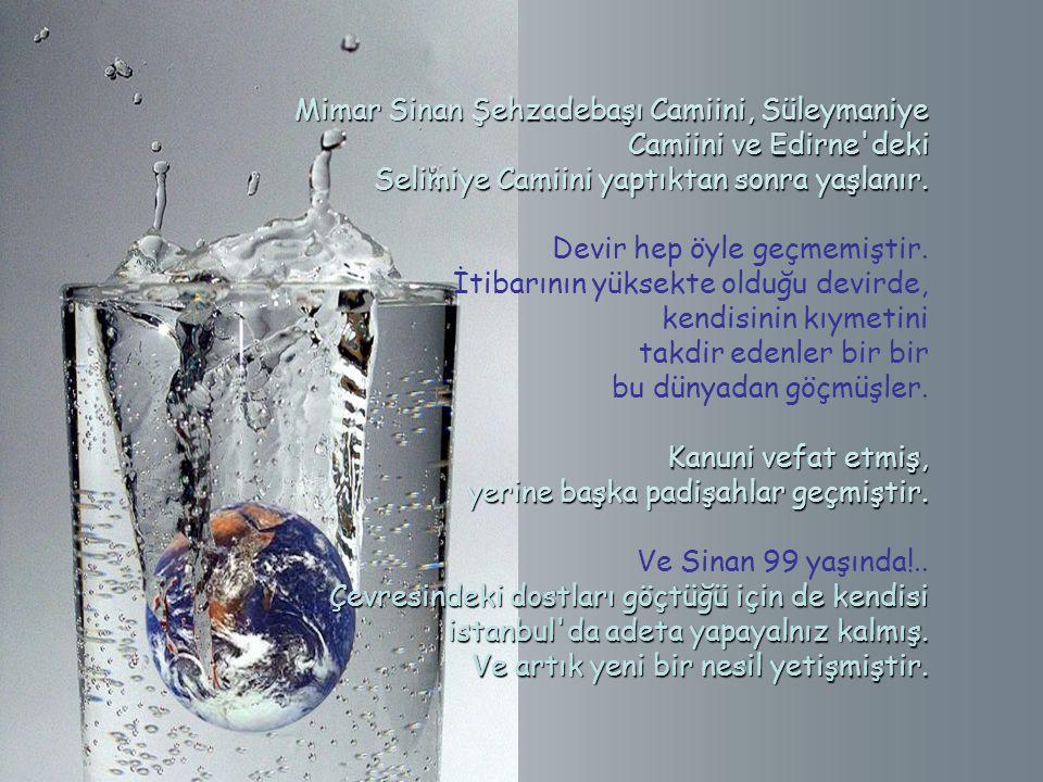 Su böylesine pahalıya geldiği ve kıymet kazanmaya başladığı için Kanuni bir ferman çıkanr, der ki: Su böylesine pahalıya geldiği ve kıymet kazanmaya b