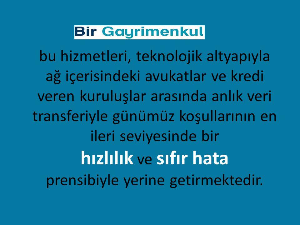 anlaşmalı hukuk büroları vasıtasıyla Türkiye'nin her yerinde işlem yapabilme yeteneğine sahiptir.