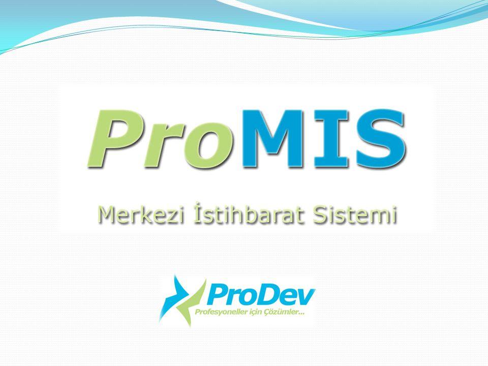 ProMIS Açık hesap çalışan firmaların kendi bünyelerinde oluş- turdukları tahsilat sorunlu ve kötü niyetli müşteri istihbaratlarının ortak bir platformda toplandığı merkezi istihbarat sistemidir.