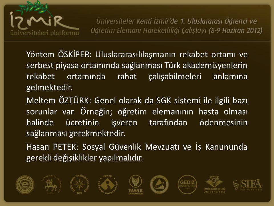 Yöntem ÖSKİPER: Uluslararasılılaşmanın rekabet ortamı ve serbest piyasa ortamında sağlanması Türk akademisyenlerin rekabet ortamında rahat çalışabilme