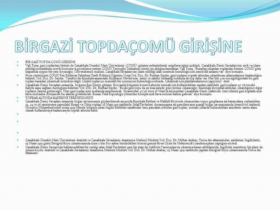 TARİH FIŞKIRAN TOPRAKLAR  TARİH FIŞKIRAN TOPRAKLAR  Çanakkale Destanı'nın yazıldığı toprakların her karışından 97 yıl önce kazanılan büyük zafere şa