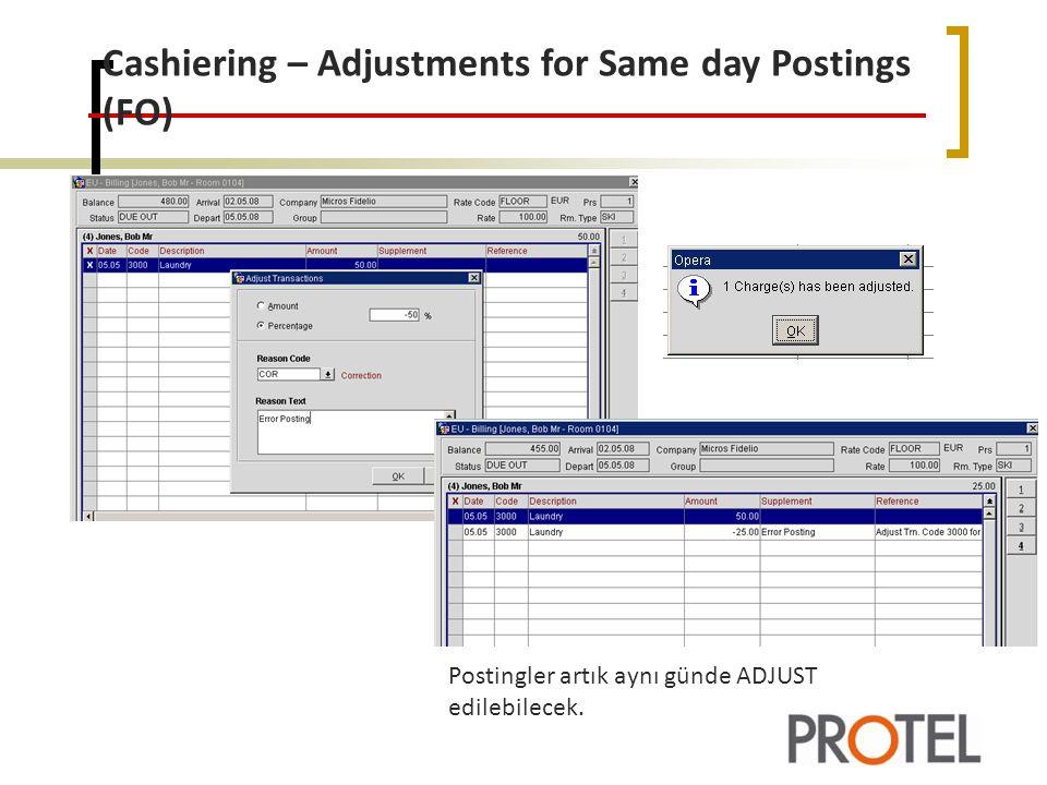 Cashiering – Adjustments for Same day Postings (FO) Postingler artık aynı günde ADJUST edilebilecek.