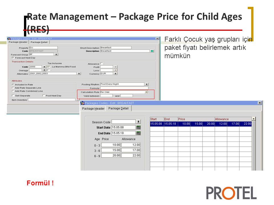 Farklı Çocuk yaş grupları için paket fiyatı belirlemek artık mümkün Rate Management – Package Price for Child Ages (RES) Formül !