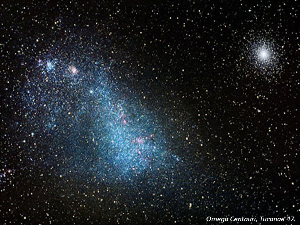 Omega Centauri, Tucanae 47.