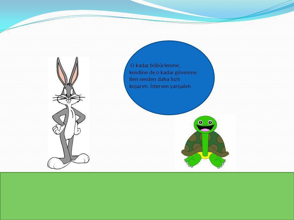 Tavşan:Enis ÖZGÜN Kaplumbağa:Zeynep ZORLUER Anlatıcı:Doğa AYDOĞDU