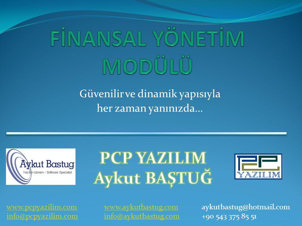 Güvenilir ve dinamik yapısıyla her zaman yanınızda… www.pcpyazilim.com info@pcpyazilim.com www.aykutbastug.com info@aykutbastug.com aykutbastug@hotmail.com +90 543 375 85 51