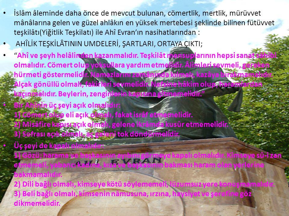 • İslâm âleminde daha önce de mevcut bulunan, cömertlik, mertlik, mürüvvet mânâlarına gelen ve güzel ahlâkın en yüksek mertebesi şeklinde bilinen fütü