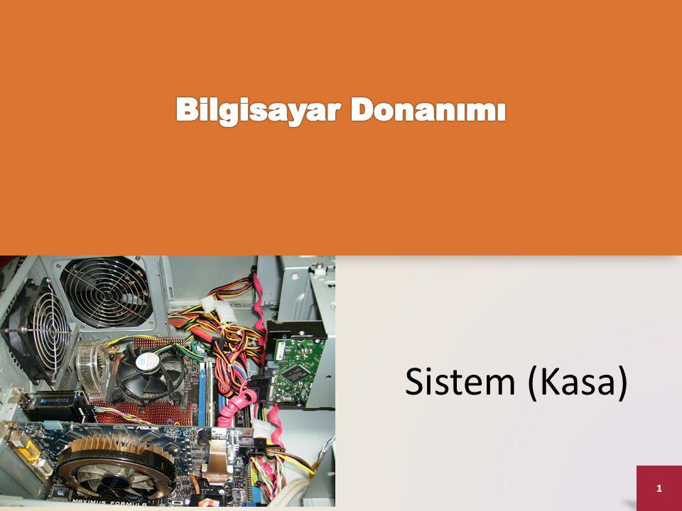 1 Sistem (Kasa)