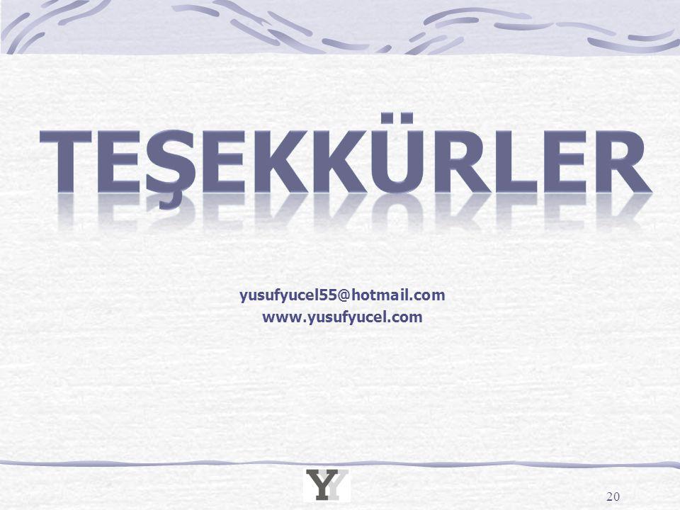 20 yusufyucel55@hotmail.com www.yusufyucel.com