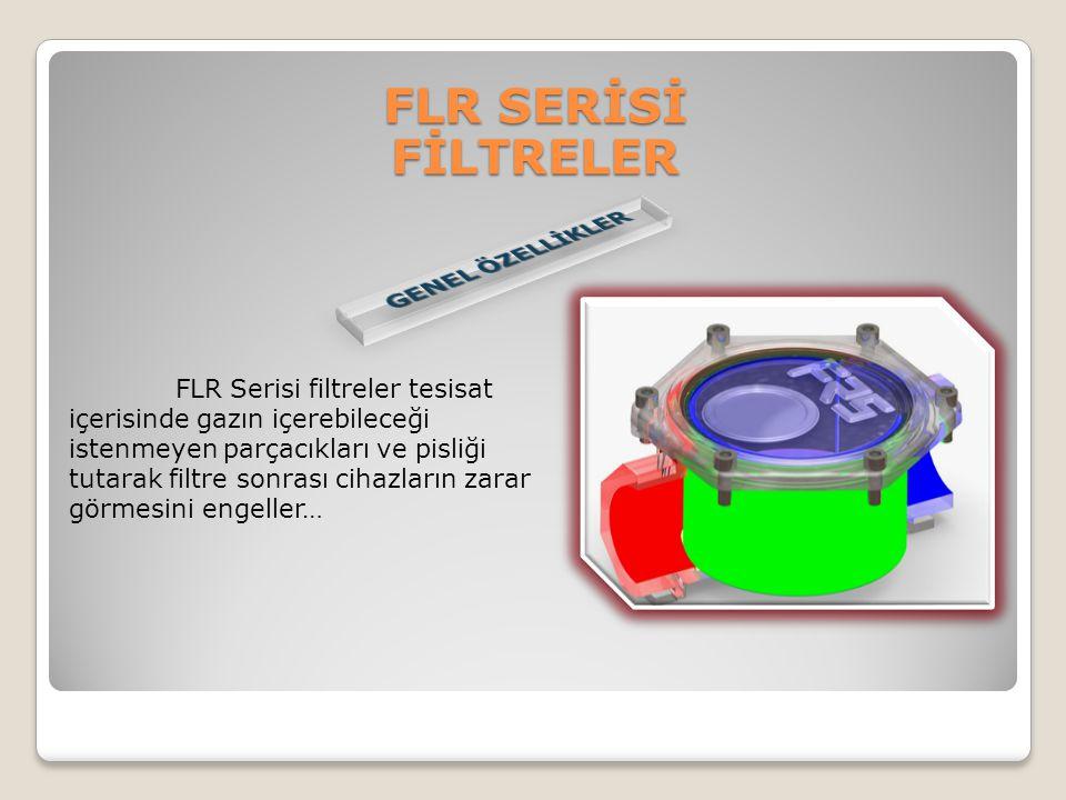 FLR Serisi filtreler tesisat içerisinde gazın içerebileceği istenmeyen parçacıkları ve pisliği tutarak filtre sonrası cihazların zarar görmesini engel