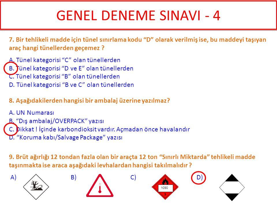 12.Aşağıdaki bilgilerden hangisi taşıma evrakında bulunmaz .