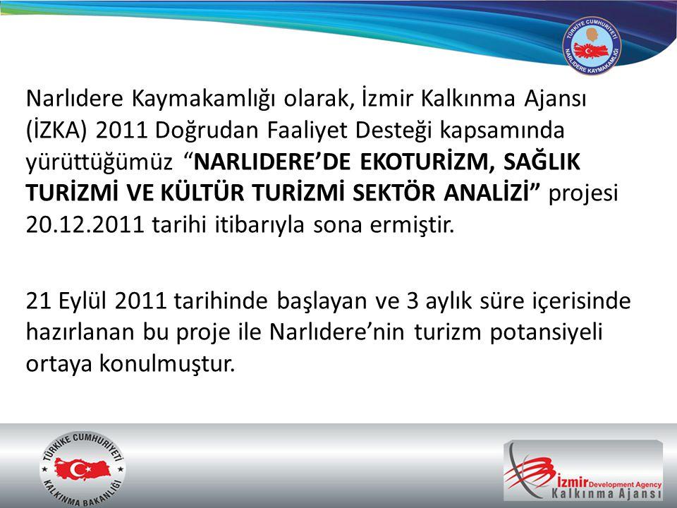 """Narlıdere Kaymakamlığı olarak, İzmir Kalkınma Ajansı (İZKA) 2011 Doğrudan Faaliyet Desteği kapsamında yürüttüğümüz """"NARLIDERE'DE EKOTURİZM, SAĞLIK TUR"""