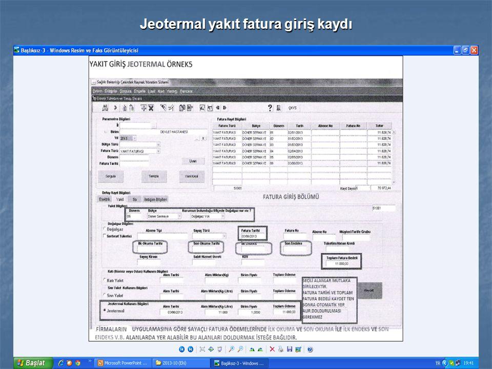 Jeotermal yakıt fatura giriş kaydı