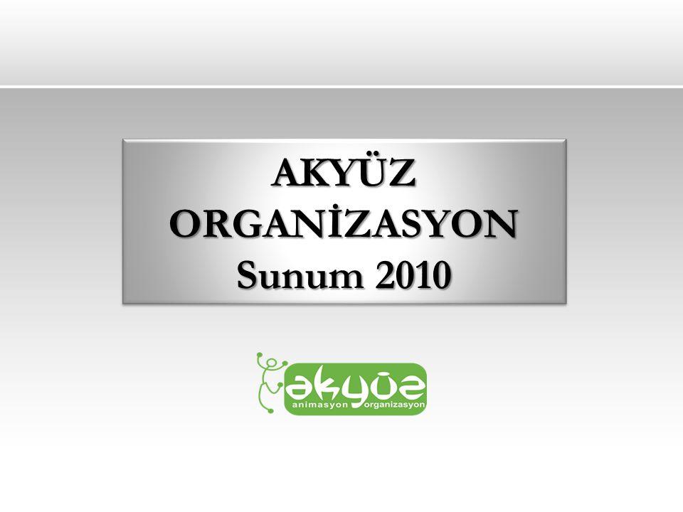 AKYÜZ ORGANİZASYON Sunum 2010