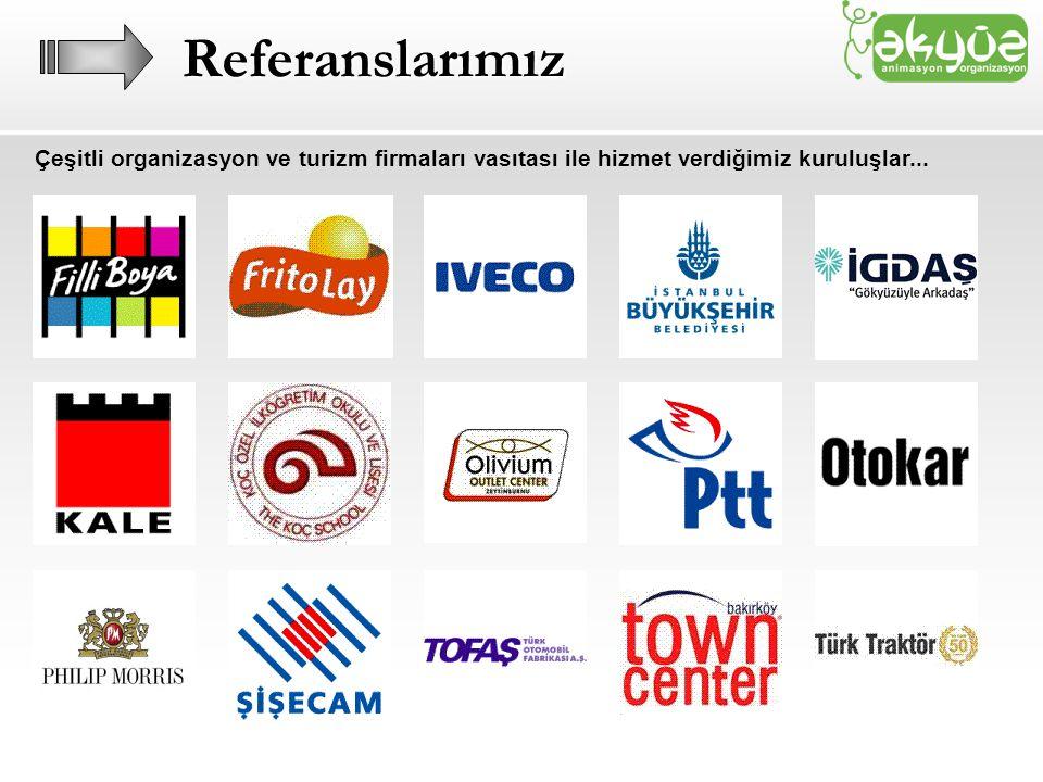 Çeşitli organizasyon ve turizm firmaları vasıtası ile hizmet verdiğimiz kuruluşlar...