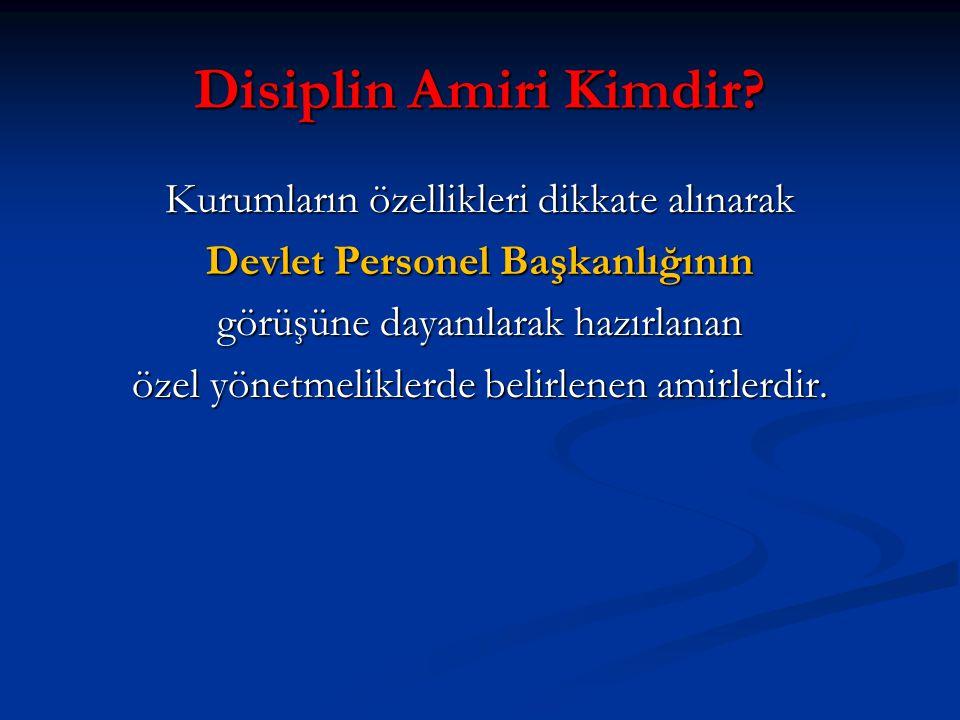Disiplin Amiri Kimdir.