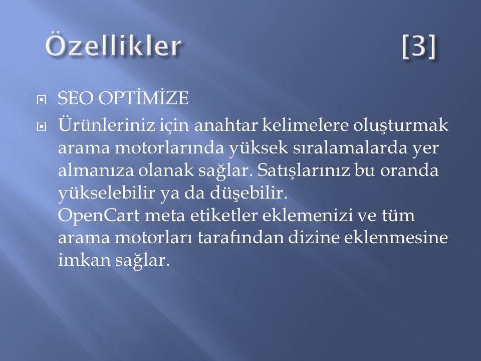  Satış Raporları  OpenCart şuan da 3 farklı rapor çeşidi vardır.