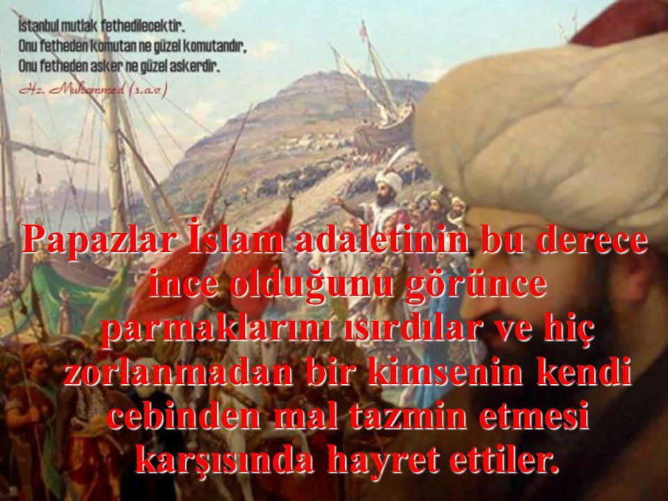 """""""Atın ölümünden doğan zararı da benim ödemem lazım"""" deyip atın parasını Müslüman'a verdi."""