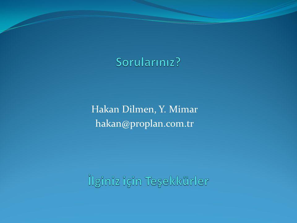 Hakan Dilmen, Y. Mimar hakan@proplan.com.tr