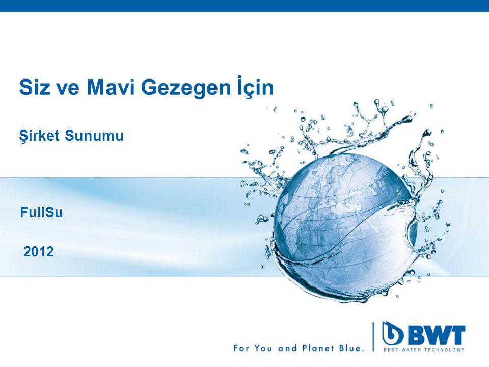 1 Siz ve Mavi Gezegen İçin Şirket Sunumu FullSu 2012
