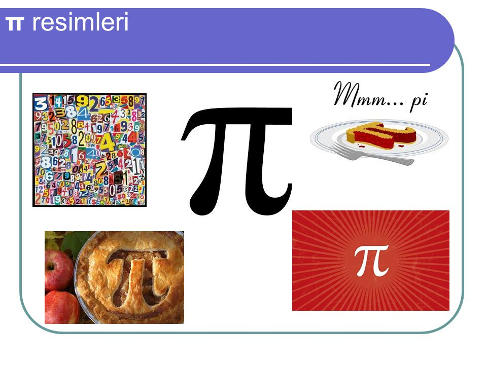 π resimleri
