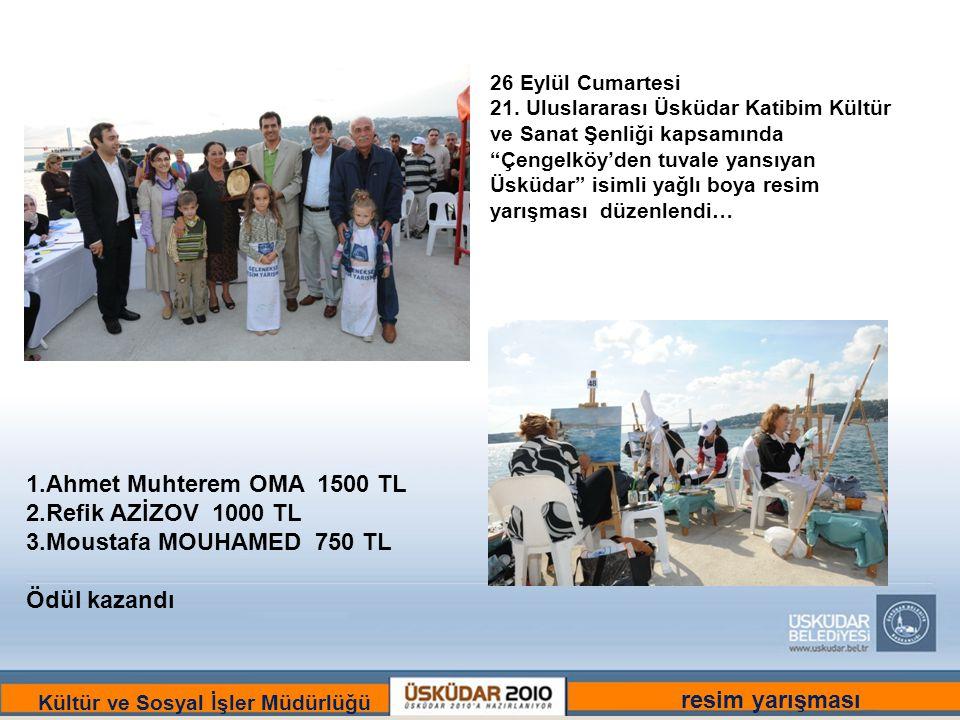 BİR ULU RÜYAYI GÖRENLER ŞEHRİ :ÜSKÜDAR Kültür ve Sosyal İşler Müdürlüğü 26 Eylül Cumartesi 21.