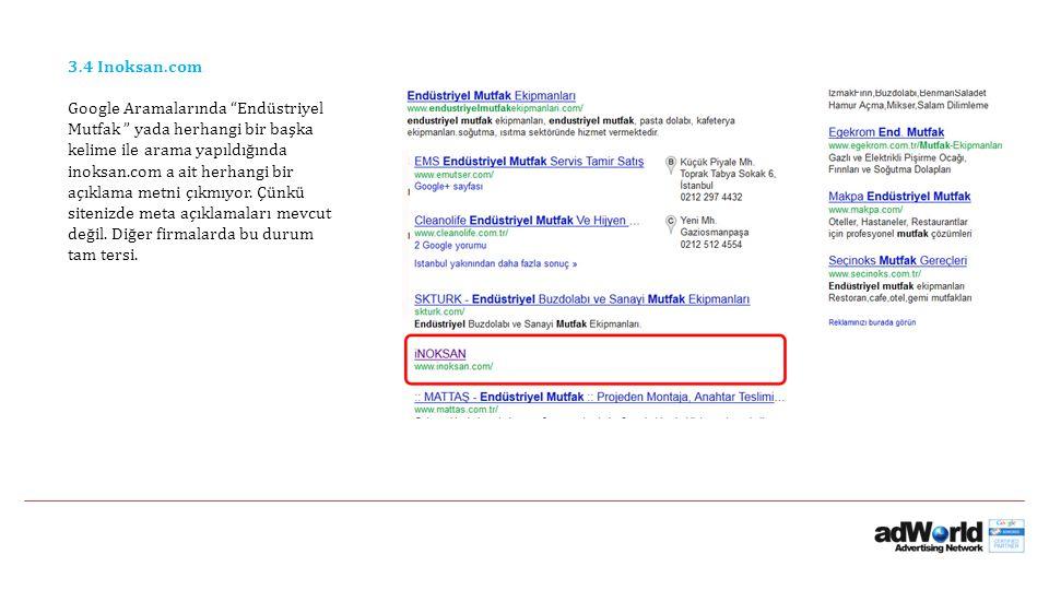 """3.4 Inoksan.com Google Aramalarında """"Endüstriyel Mutfak """" yada herhangi bir başka kelime ile arama yapıldığında inoksan.com a ait herhangi bir açıklam"""