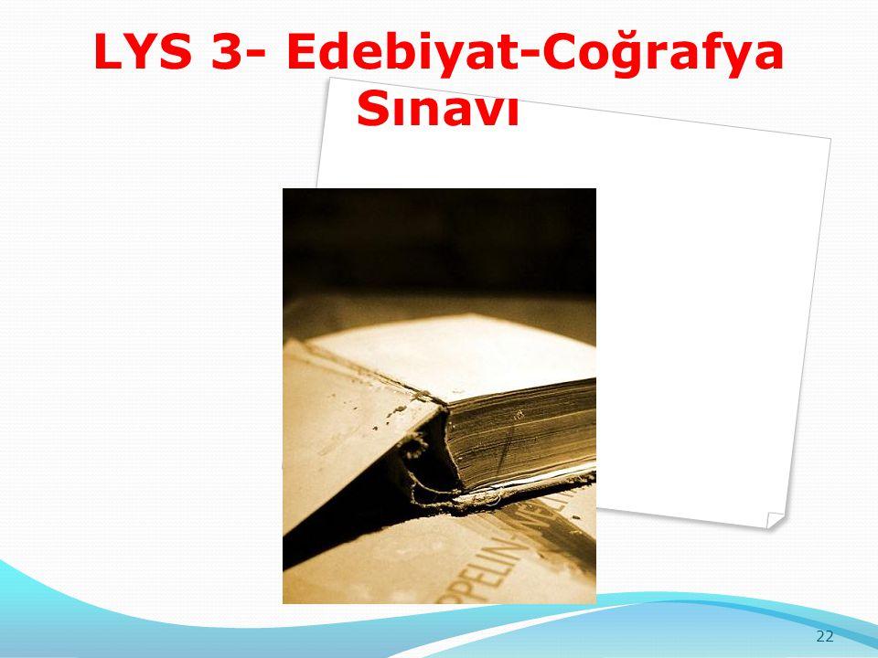 LYS 3- Edebiyat-Coğrafya Sınavı 22