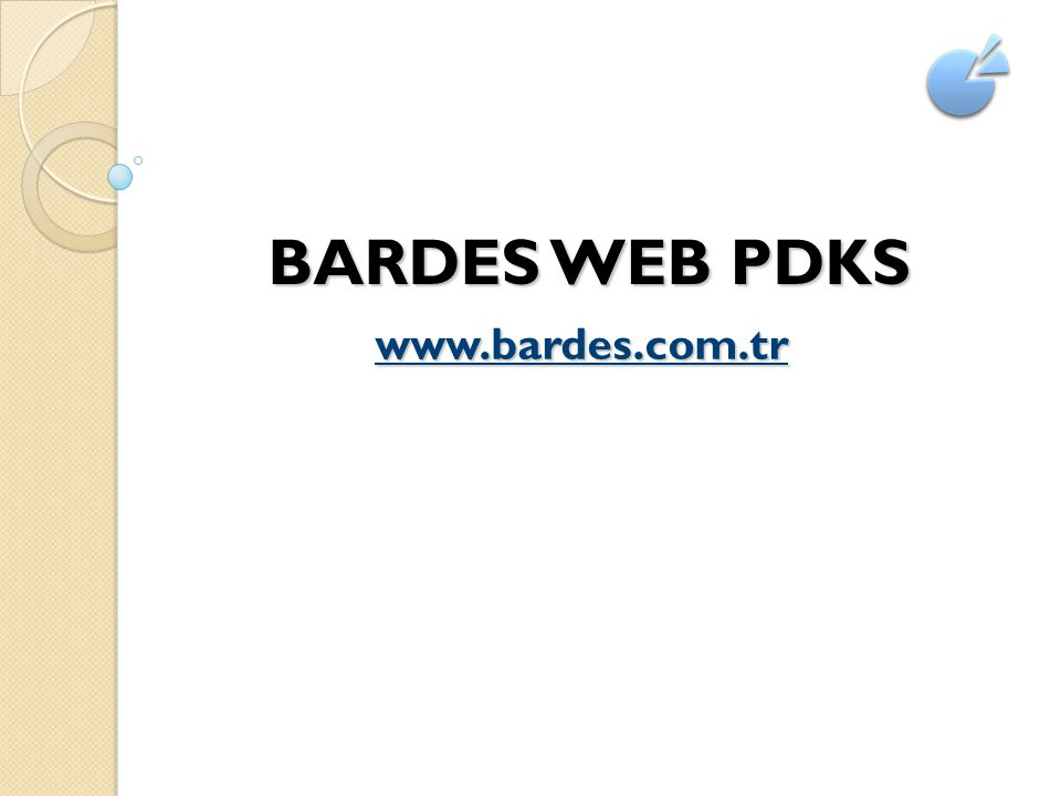 BARDES WEB PDKS BARDES WEB PDKS www.bardes.com.tr