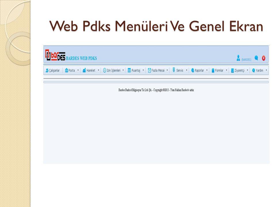 Web Pdks Menüleri Ve Genel Ekran