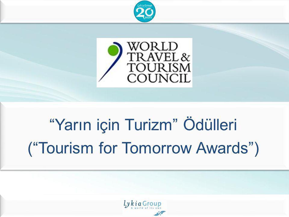 """""""Yarın için Turizm"""" Ödülleri (""""Tourism for Tomorrow Awards"""")"""