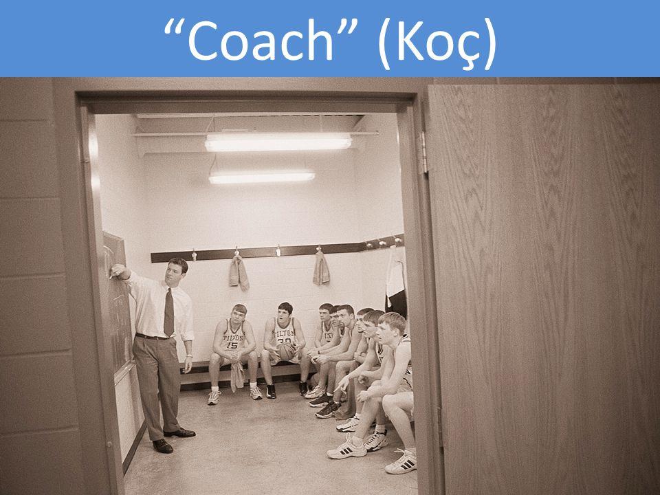 """""""Coach"""" (Koç)"""