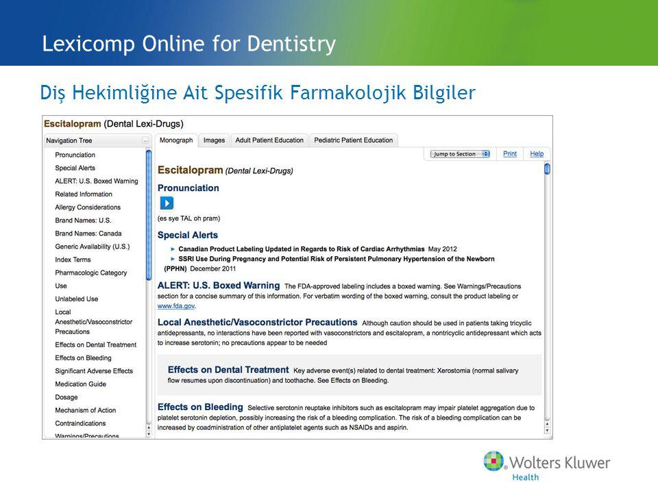 Diş Hekimliğine Ait Spesifik Farmakolojik Bilgiler