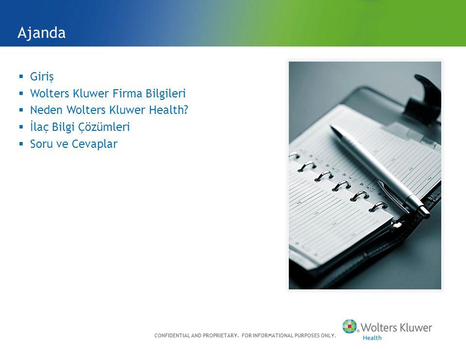  Giriş  Wolters Kluwer Firma Bilgileri  Neden Wolters Kluwer Health.