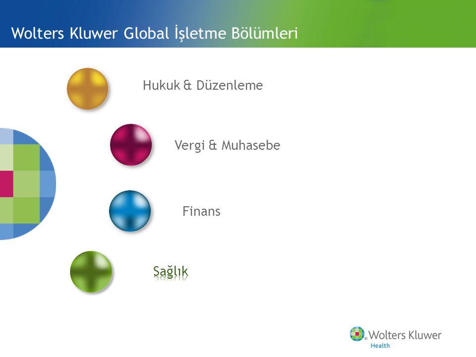 Wolters Kluwer Global İşletme Bölümleri Hukuk & Düzenleme Vergi & Muhasebe Finans