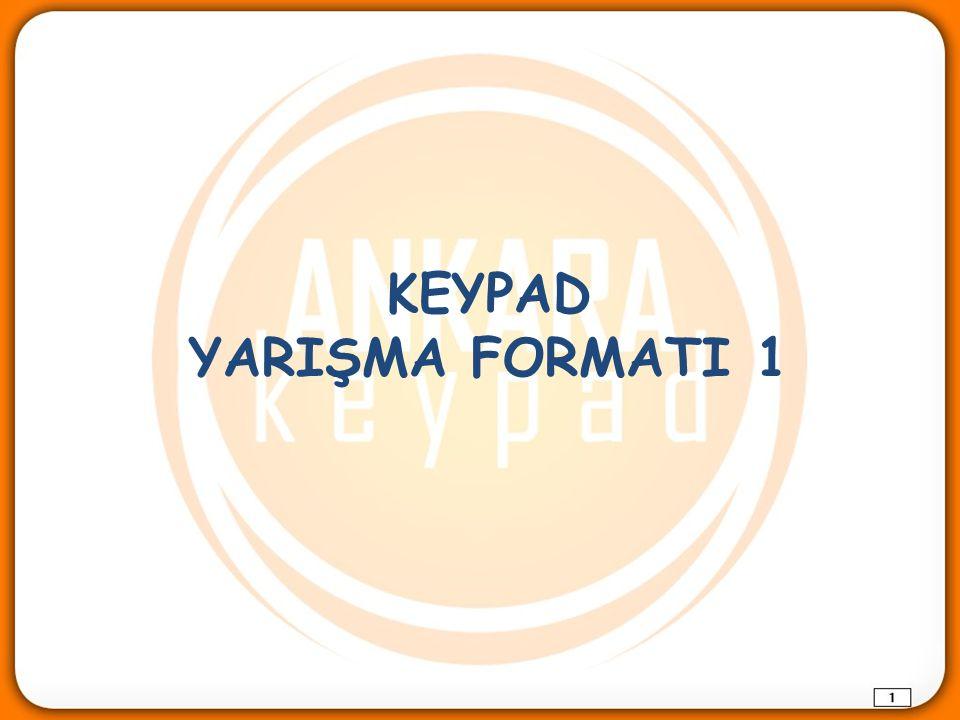 KEYPAD YARIŞMA FORMATI 1