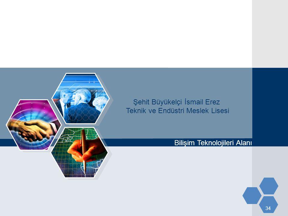 34 Şehit Büyükelçi İsmail Erez Teknik ve Endüstri Meslek Lisesi Bilişim Teknolojileri Alanı