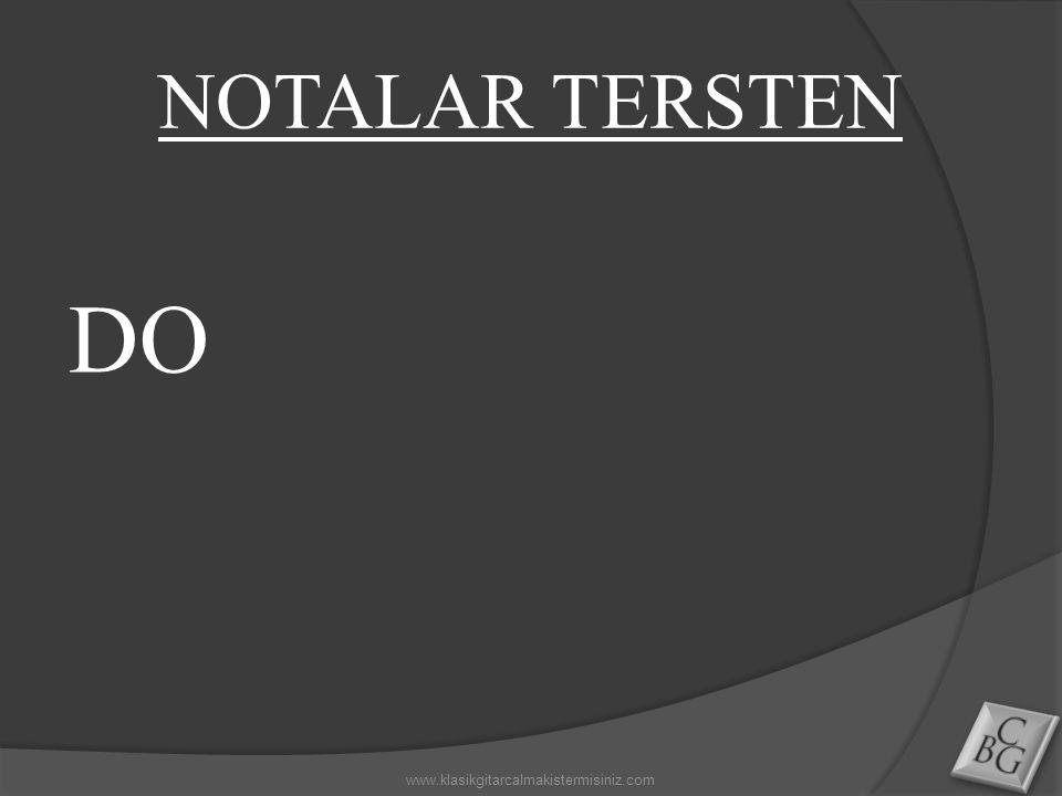 DO www.klasikgitarcalmakistermisiniz.com NOTALAR TERSTEN