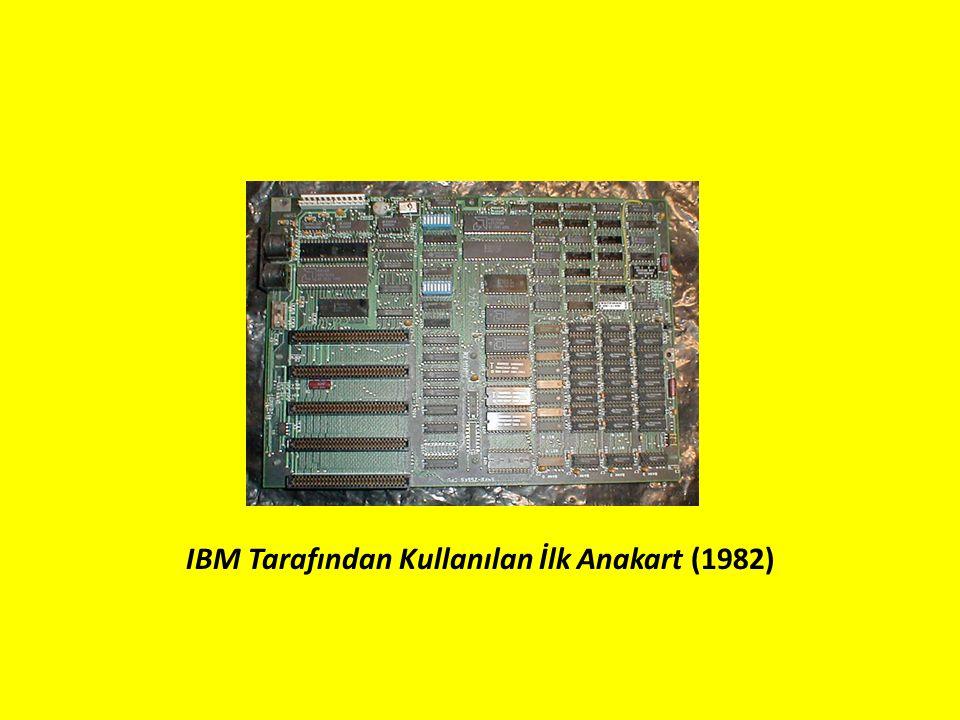 IBM Tarafından Kullanılan İlk Anakart (1982)