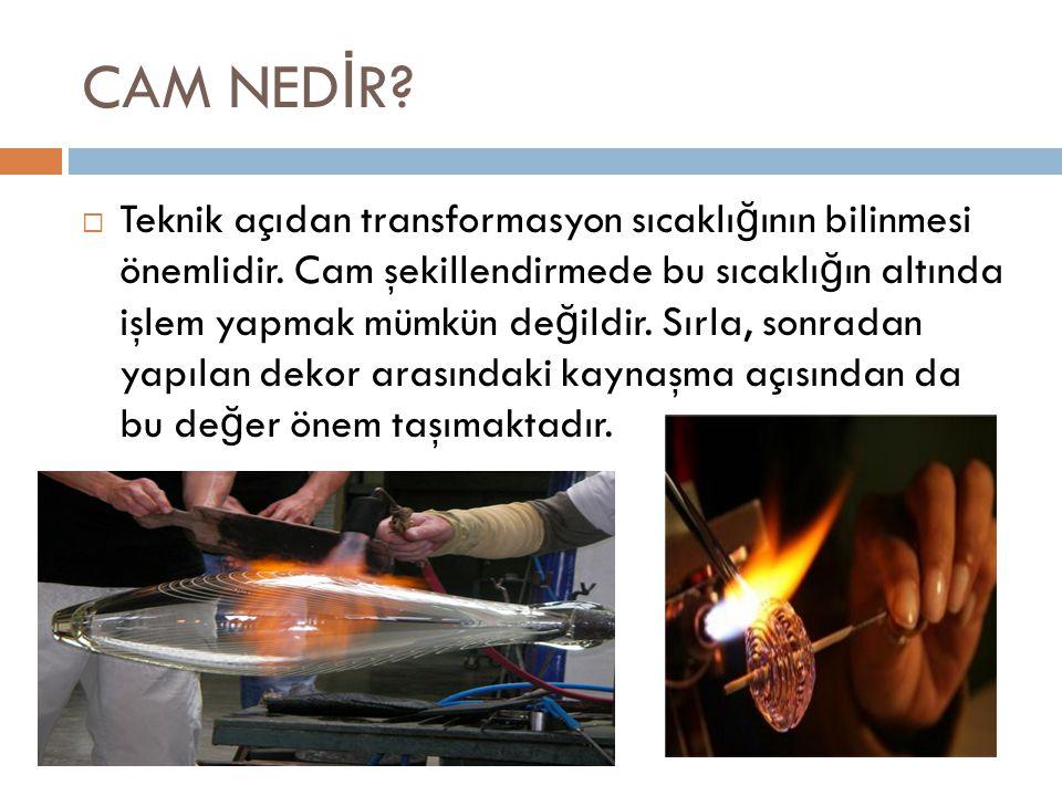  Teknik açıdan transformasyon sıcaklı ğ ının bilinmesi önemlidir.