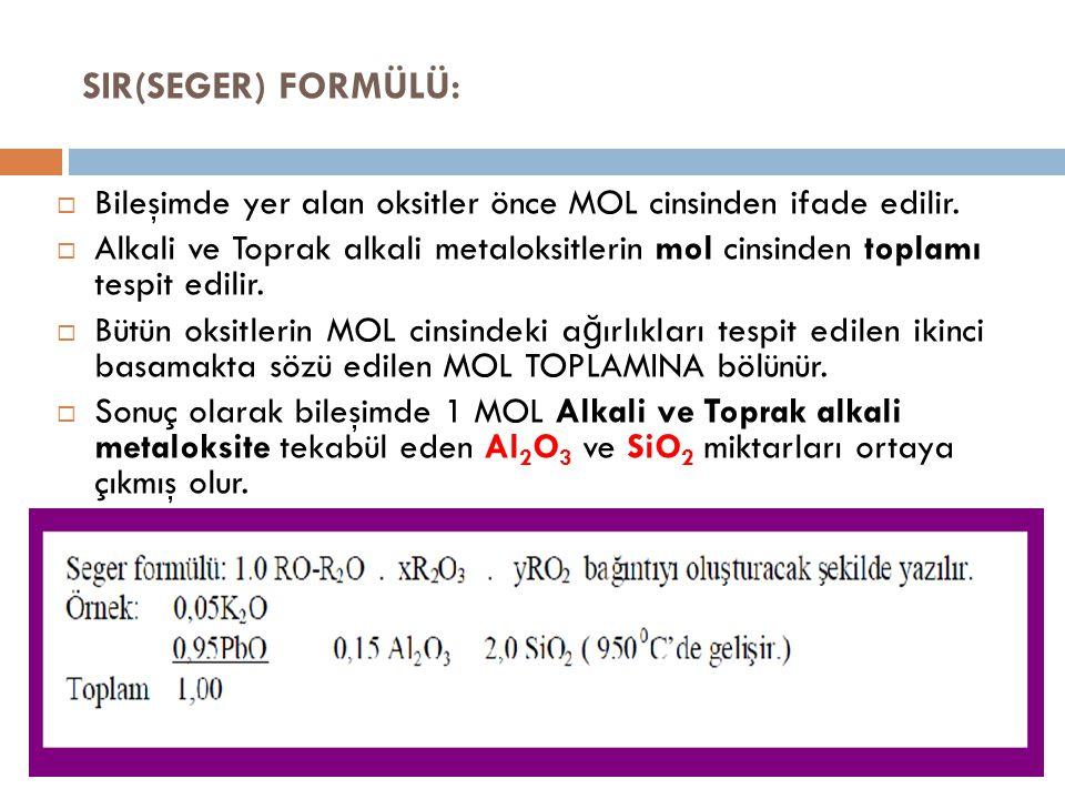  Bileşimde yer alan oksitler önce MOL cinsinden ifade edilir.  Alkali ve Toprak alkali metaloksitlerin mol cinsinden toplamı tespit edilir.  Bütün