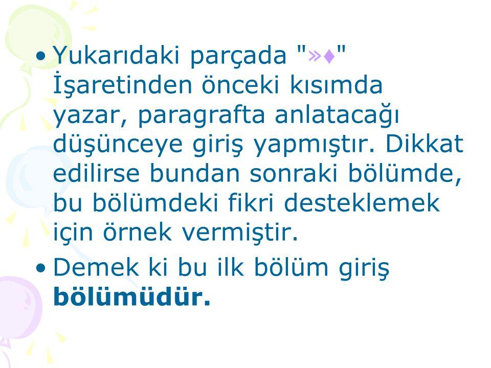 •Sait Faik, İstanbul un daha çok kenar •mahallelerini ve adaları anlatmıştır.