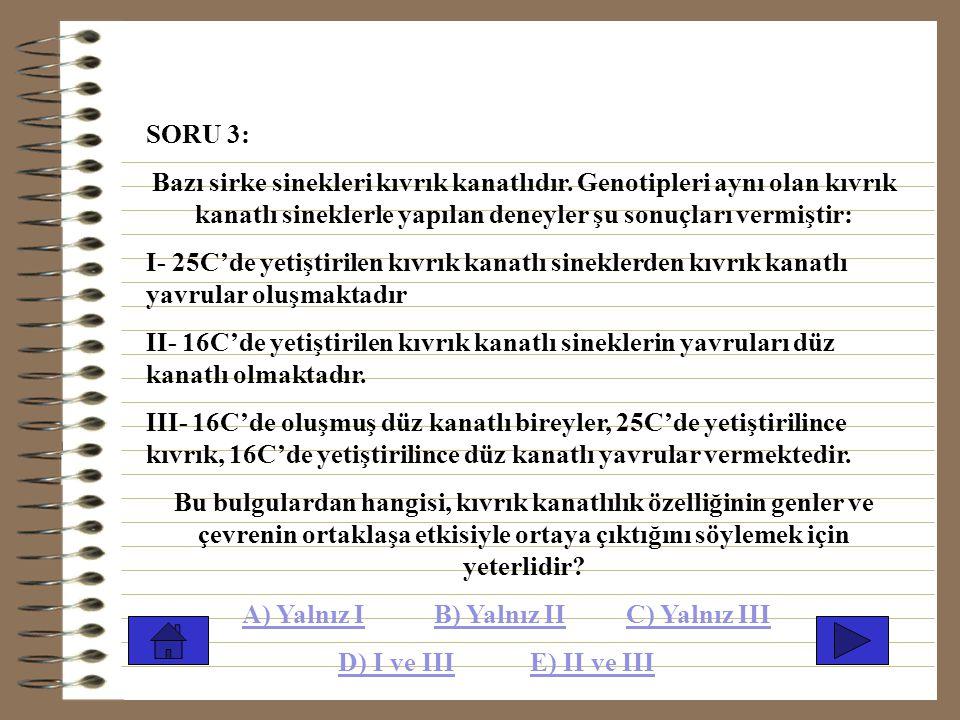 SORU 2: Bir kromozomda bulunan üç gen arasındaki crossing-over yüzdeleri aşağıda belirtilmiştir; K ile M arasında 3 M ile N arasında 8 K ile N arasınd